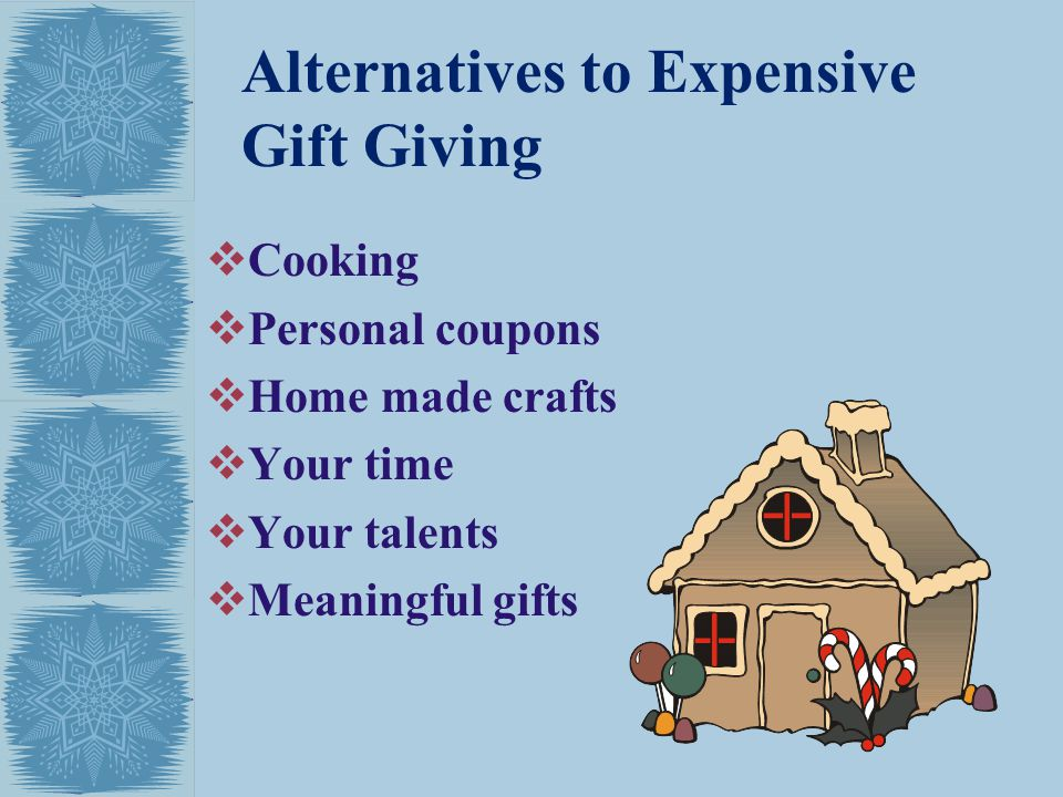 Alternatives to Expensive Gift Giving