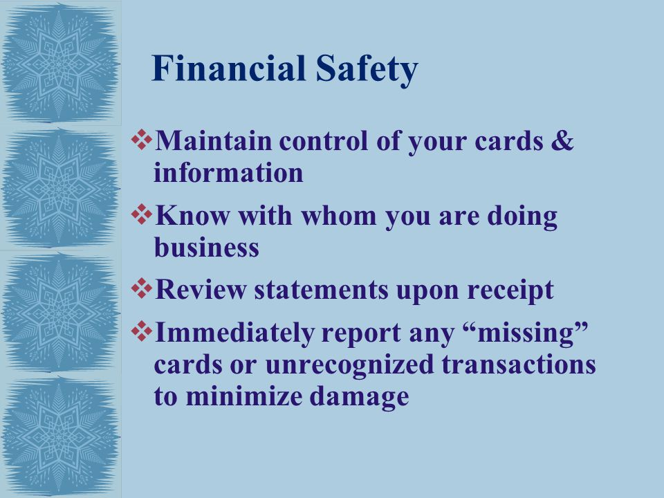 Financial Safety Maintain control of your cards & information