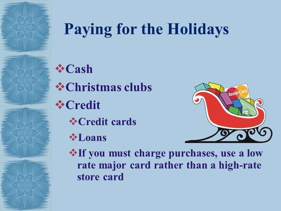 Paying for the Holidays