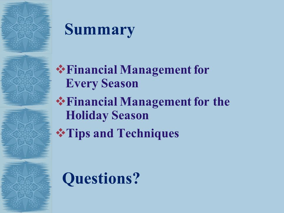 Summary Questions Financial Management for Every Season