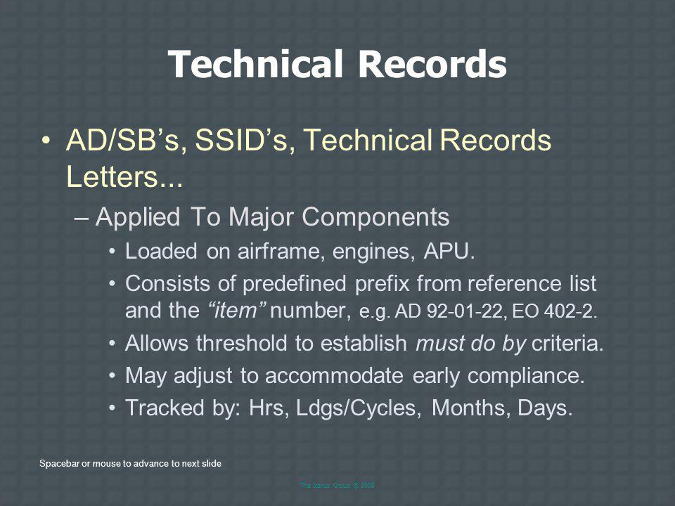 Technical Records AD/SB's, SSID's, Technical Records Letters...