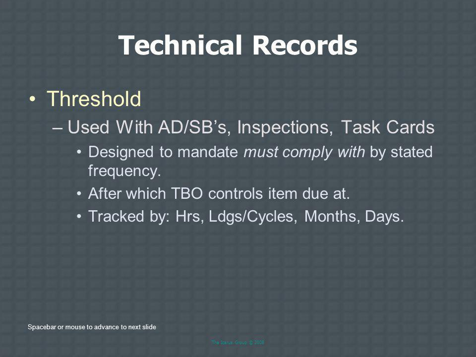 Technical Records Threshold Used With AD/SB's, Inspections, Task Cards