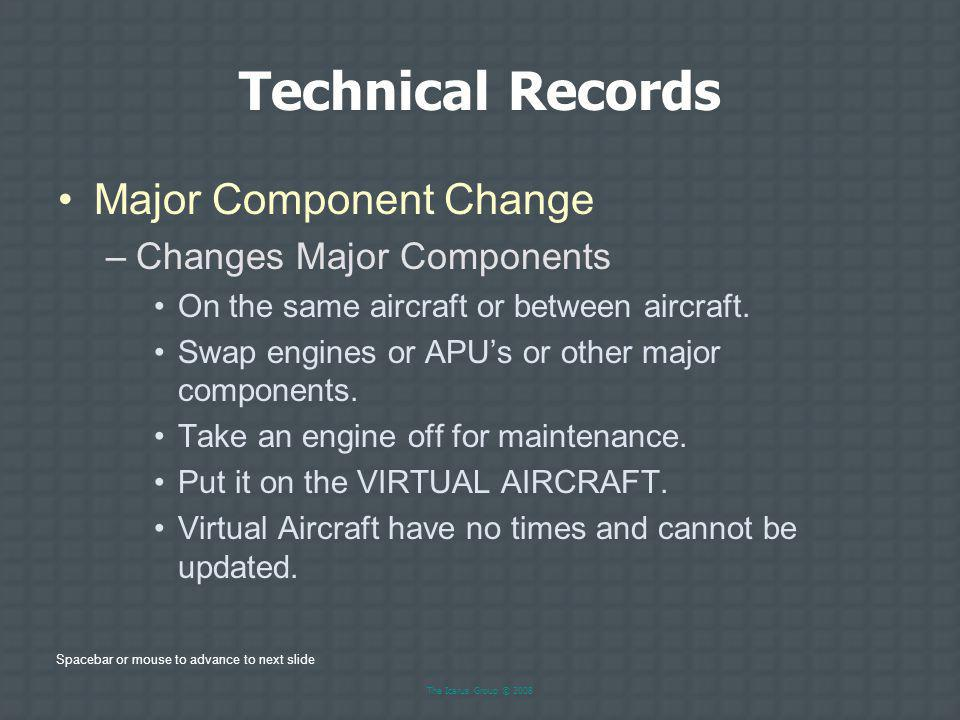 Technical Records Major Component Change Changes Major Components