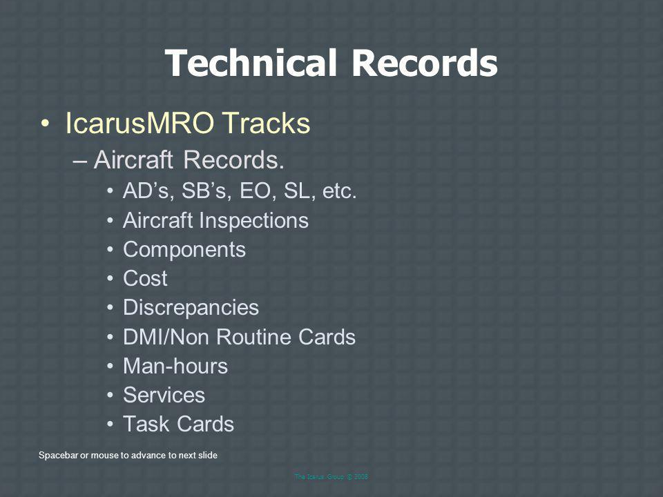 Technical Records IcarusMRO Tracks Aircraft Records.