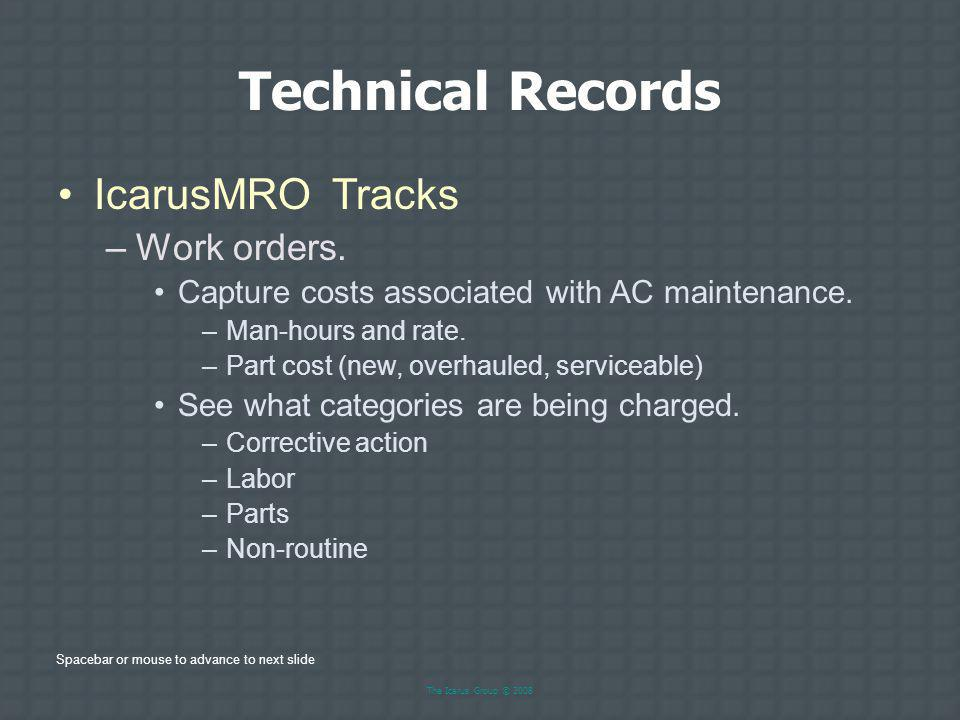Technical Records IcarusMRO Tracks Work orders.