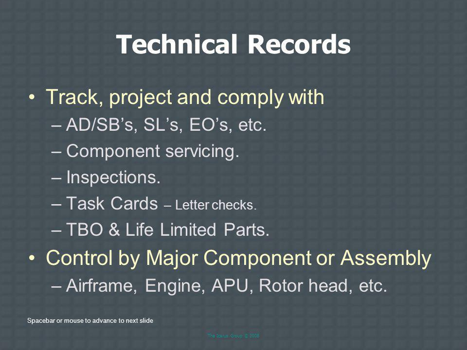 Technical Records Track, project and comply with