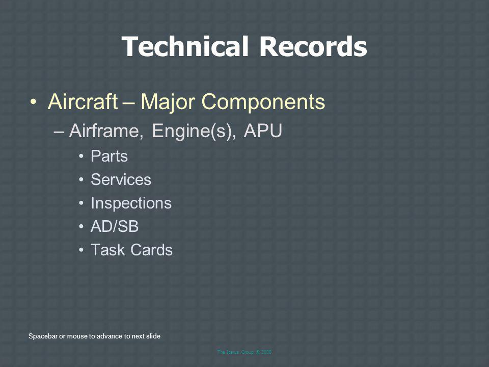 Technical Records Aircraft – Major Components Airframe, Engine(s), APU
