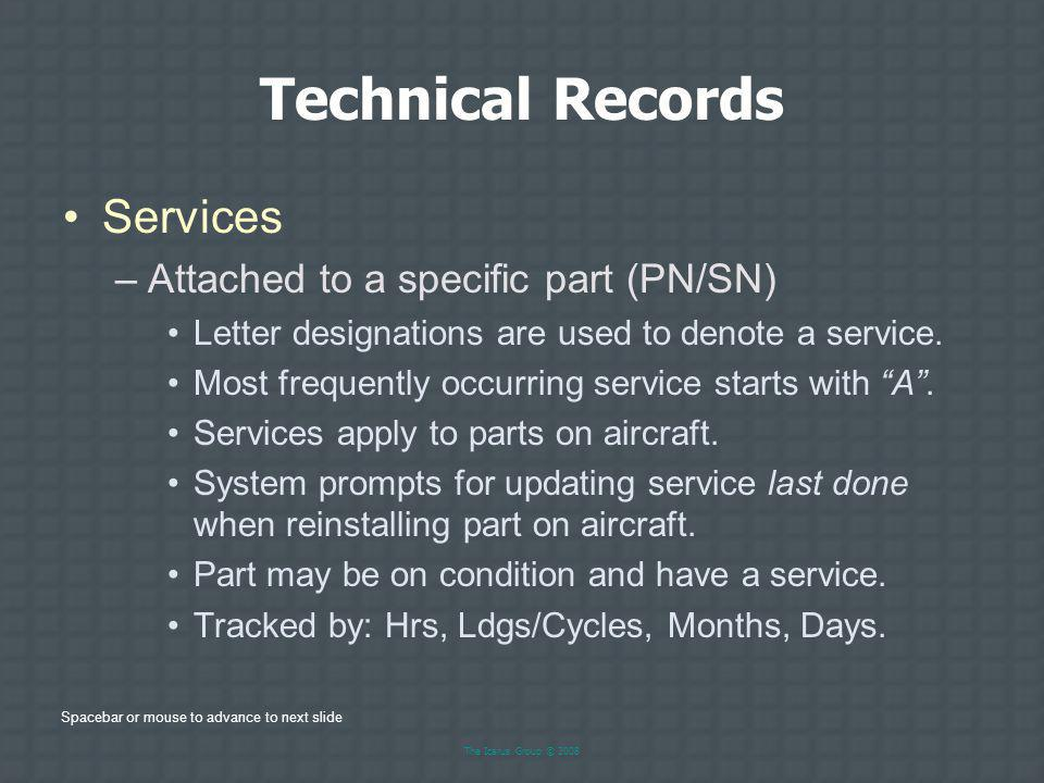 Technical Records Services Attached to a specific part (PN/SN)