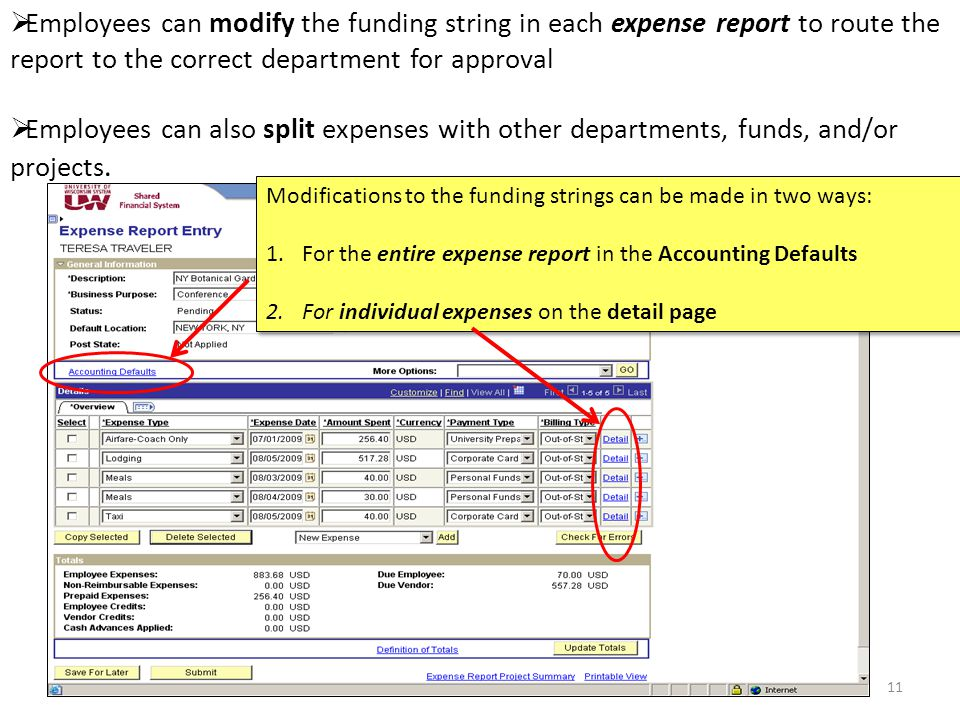 Employees can modify the funding string in each expense report to route the report to the correct department for approval