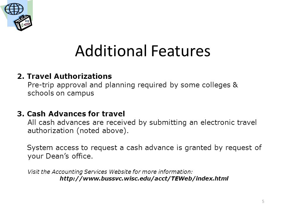 Additional Features 2. Travel Authorizations