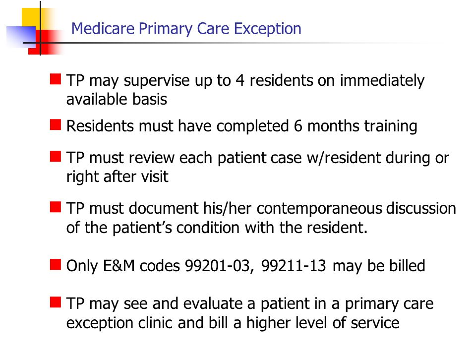 Medicare Primary Care Exception