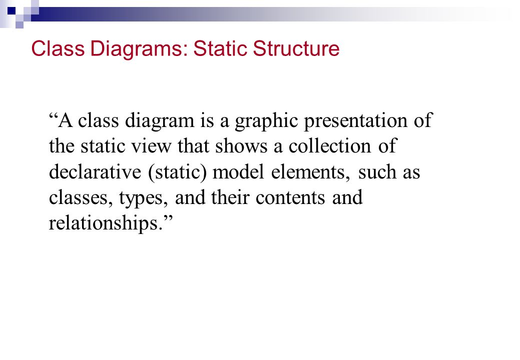 Class Diagrams: Static Structure