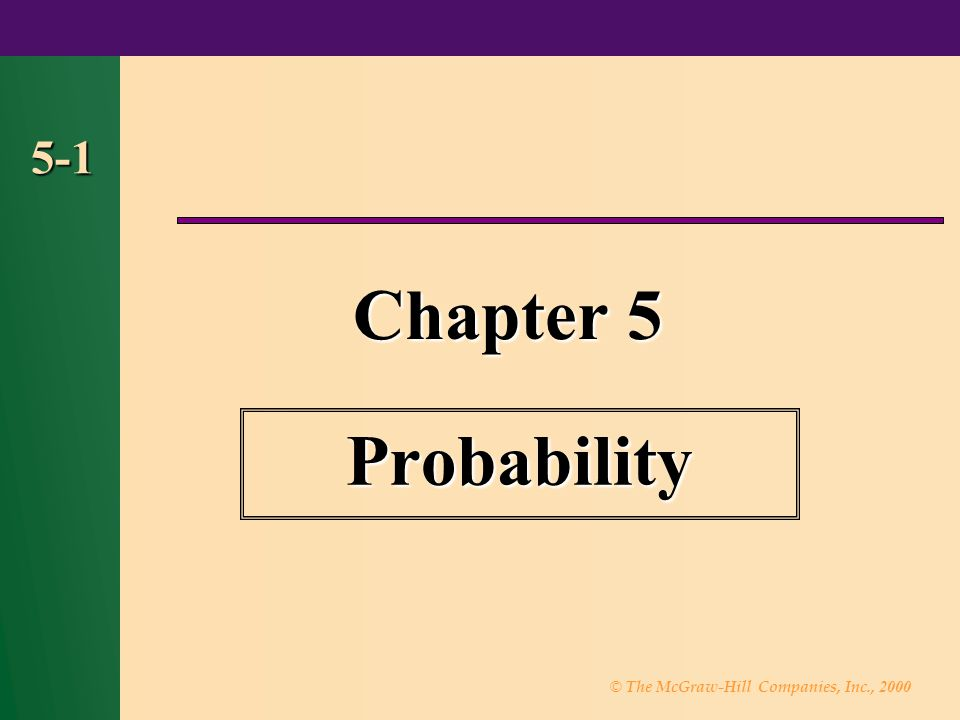 5-1 Chapter 5 Probability 1