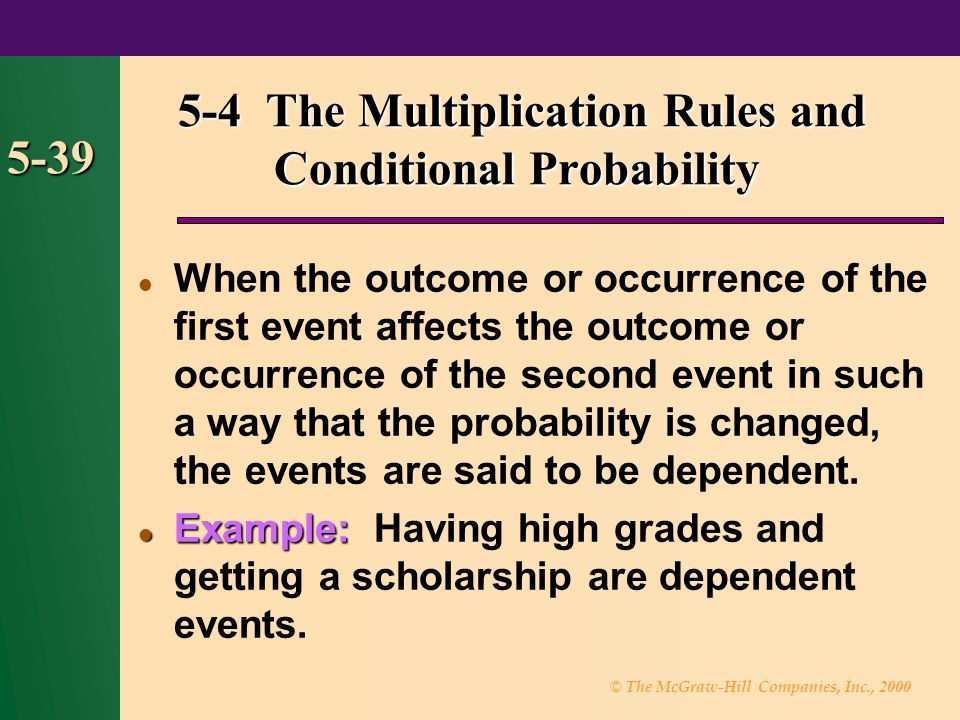 5-4 The Multiplication Rules and Conditional Probability