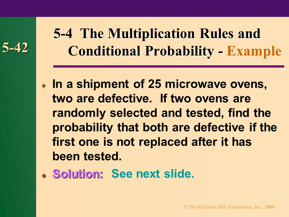 5-4 The Multiplication Rules and Conditional Probability - Example