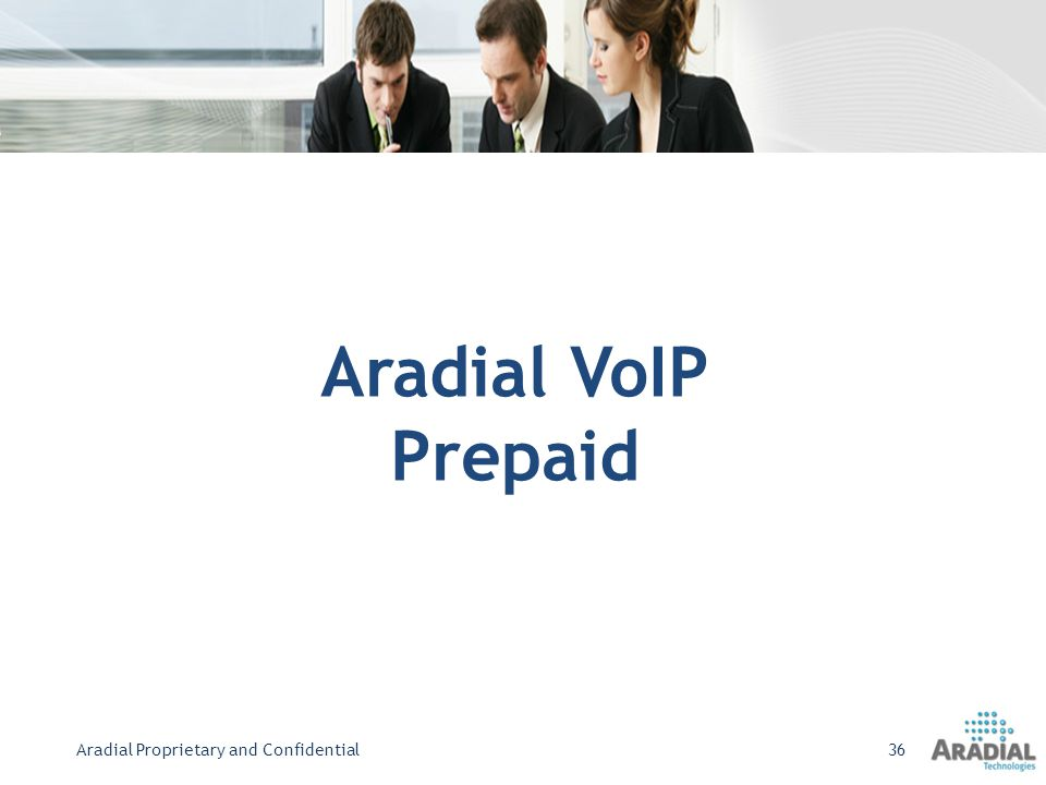 Aradial Proprietary and Confidential