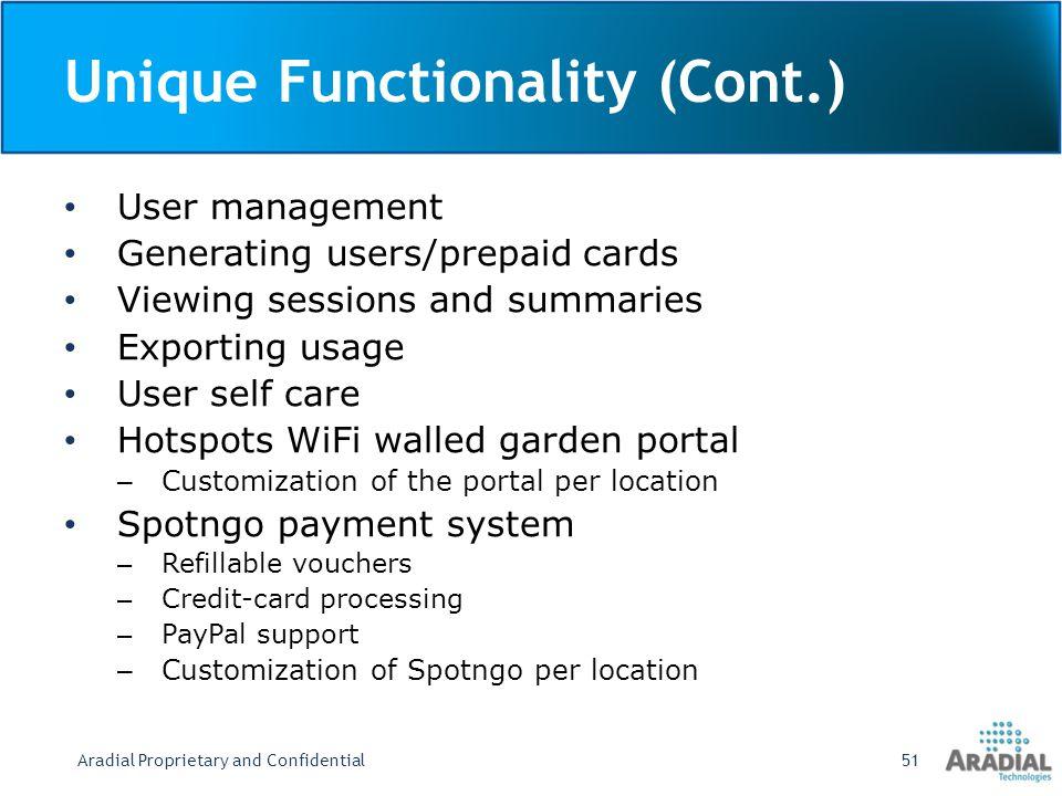Unique Functionality (Cont.)