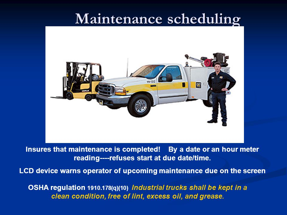 Maintenance scheduling