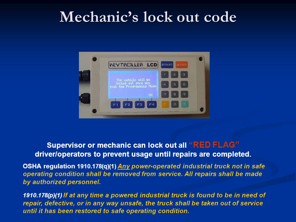 Mechanic's lock out code