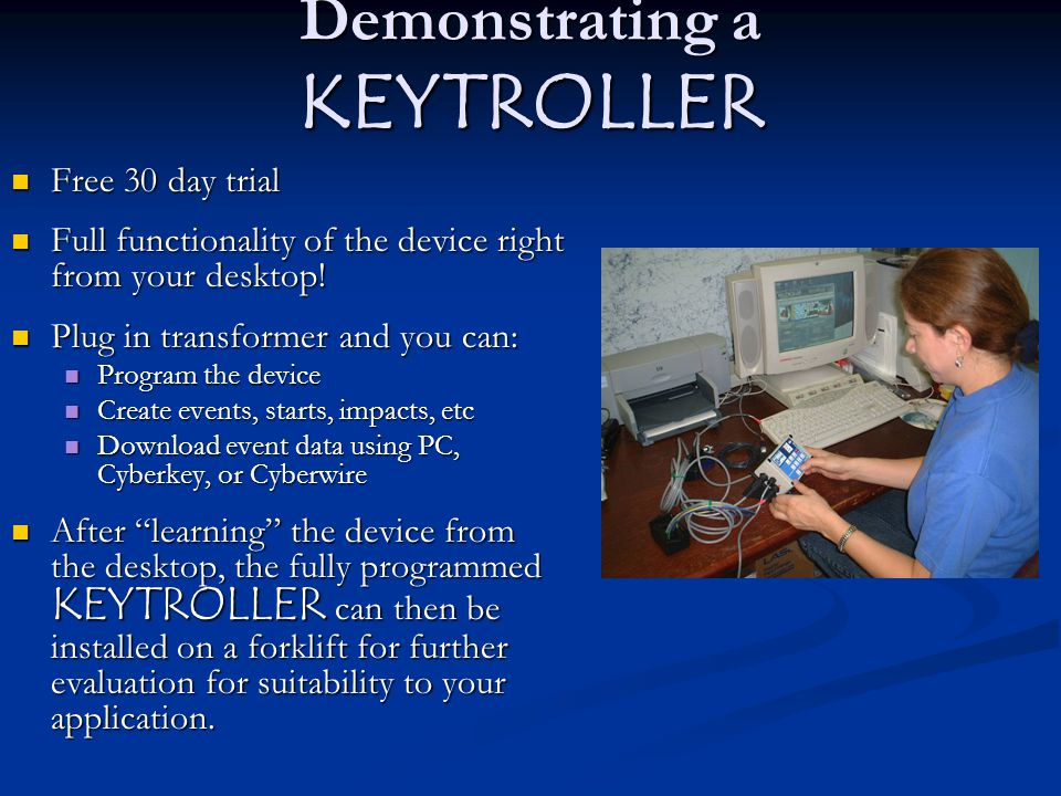 Demonstrating a KEYTROLLER