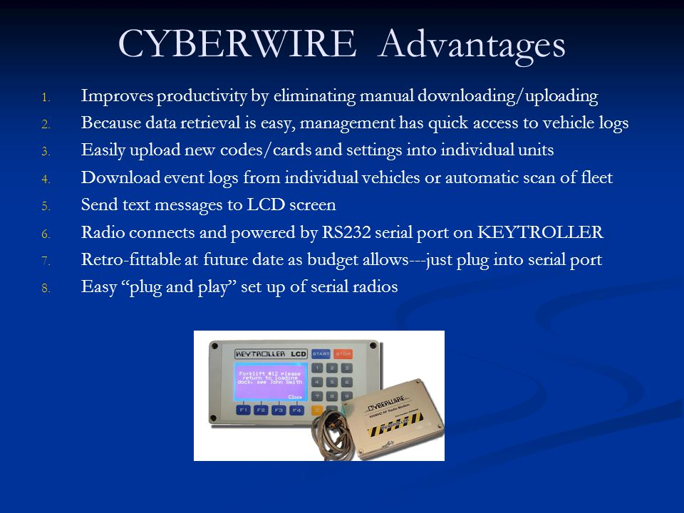 CYBERWIRE Advantages Improves productivity by eliminating manual downloading/uploading.