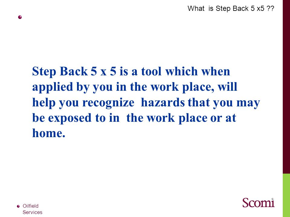 What is Step Back 5 x5