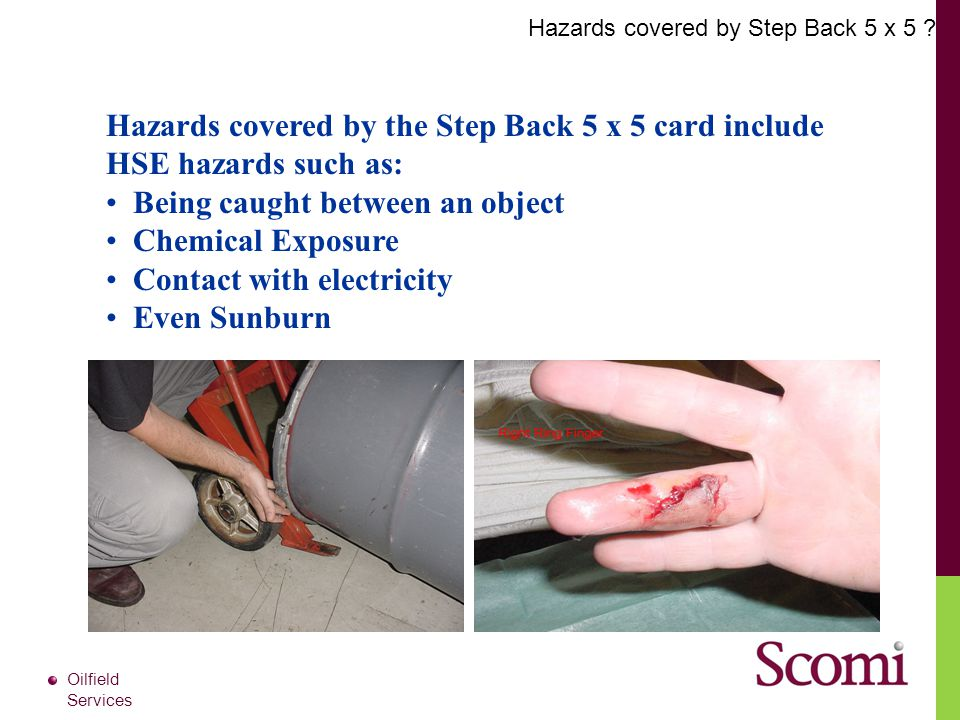 Hazards covered by Step Back 5 x 5