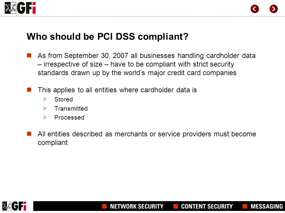 Who should be PCI DSS compliant
