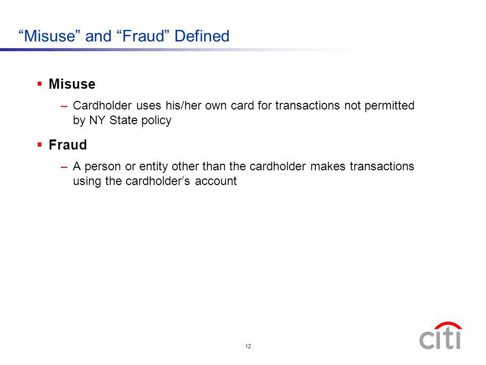 Misuse and Fraud Defined