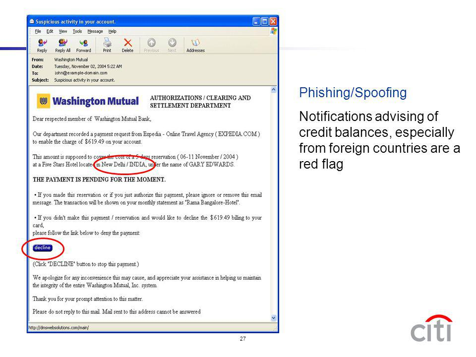 Phishing/Spoofing Notifications advising of credit balances, especially from foreign countries are a red flag.