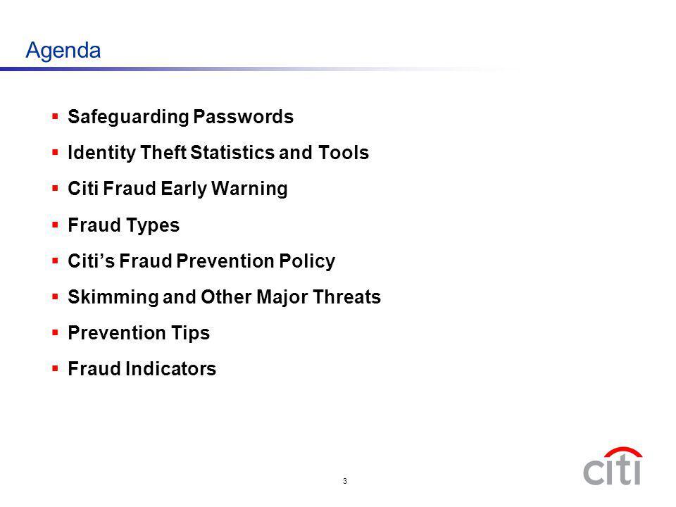 Agenda Safeguarding Passwords Identity Theft Statistics and Tools