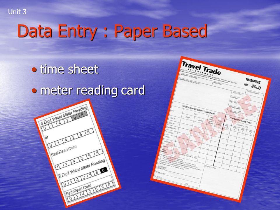 Data Entry : Paper Based