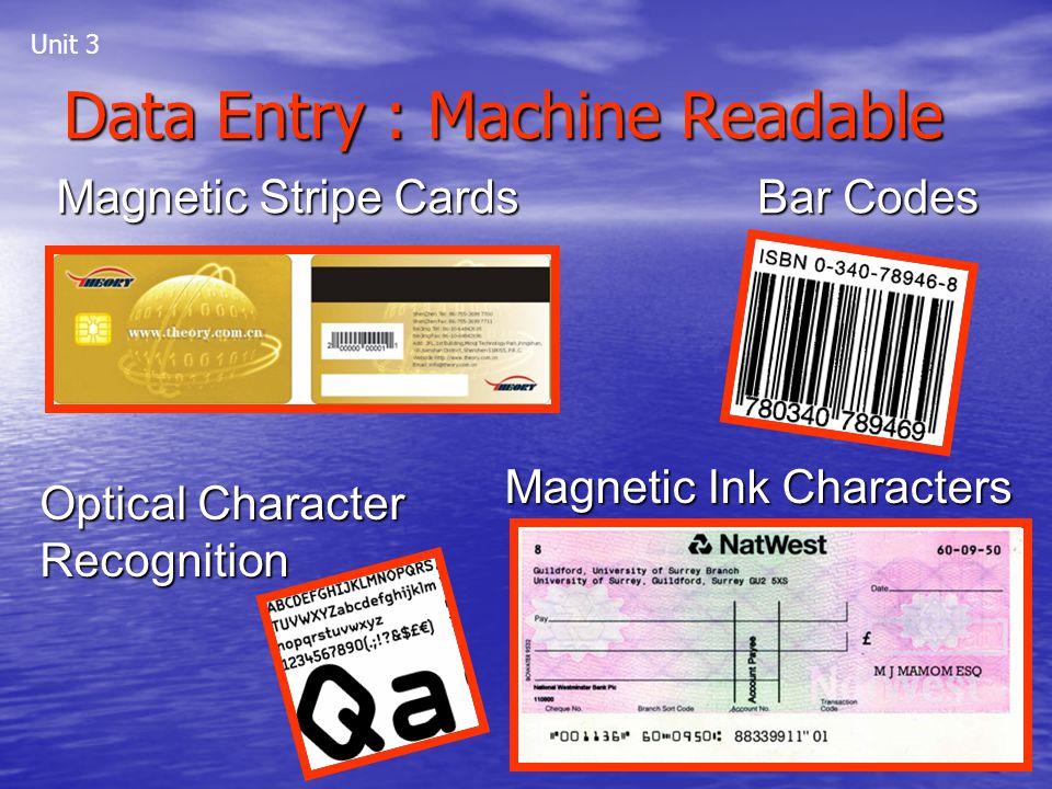 Data Entry : Machine Readable