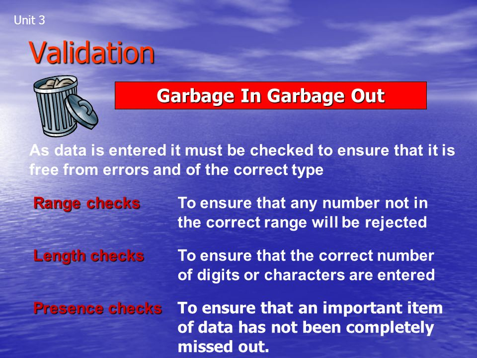 Validation Garbage In Garbage Out