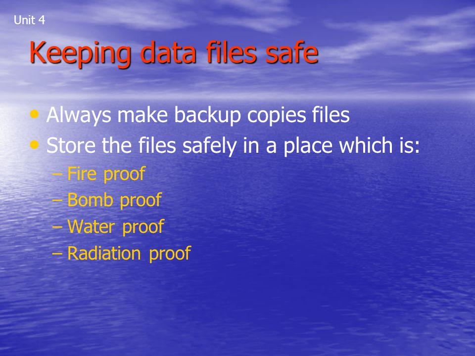 Keeping data files safe