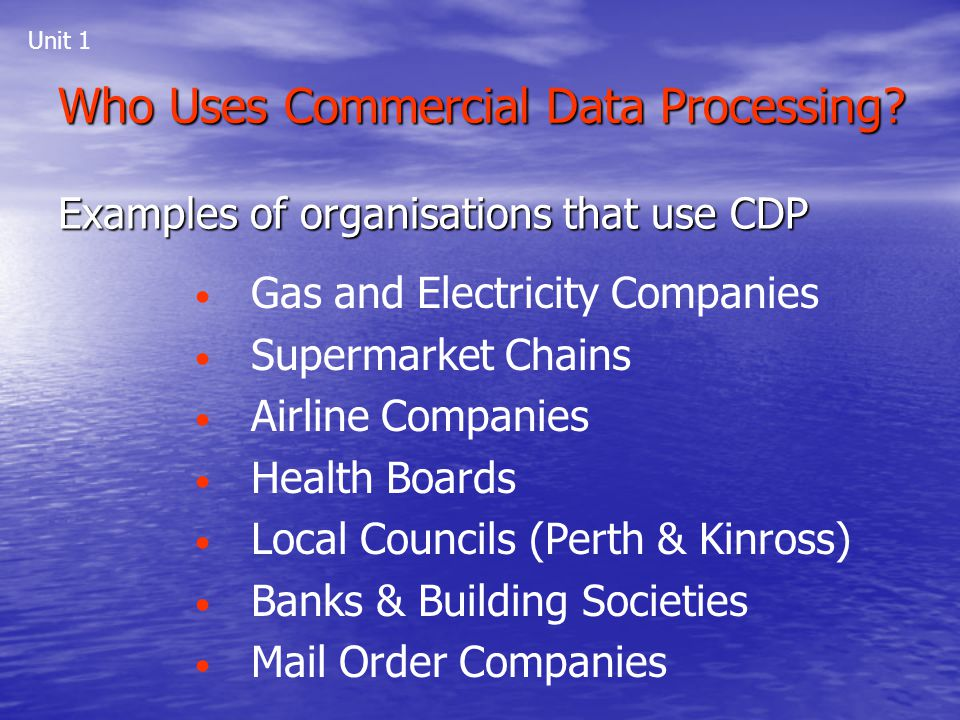 Who Uses Commercial Data Processing
