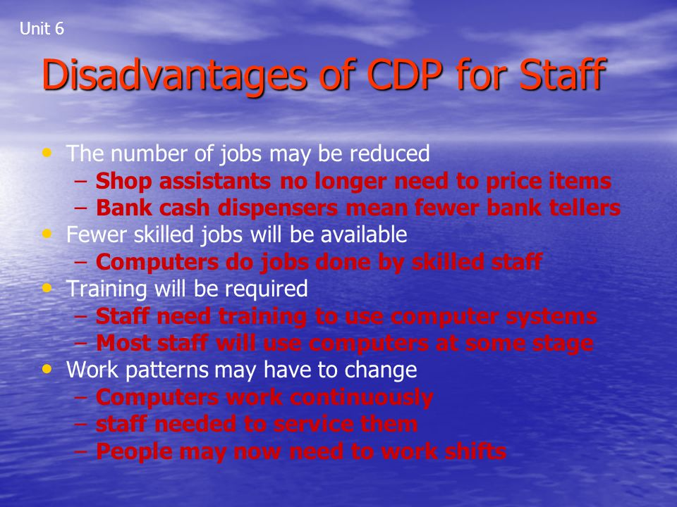 Disadvantages of CDP for Staff