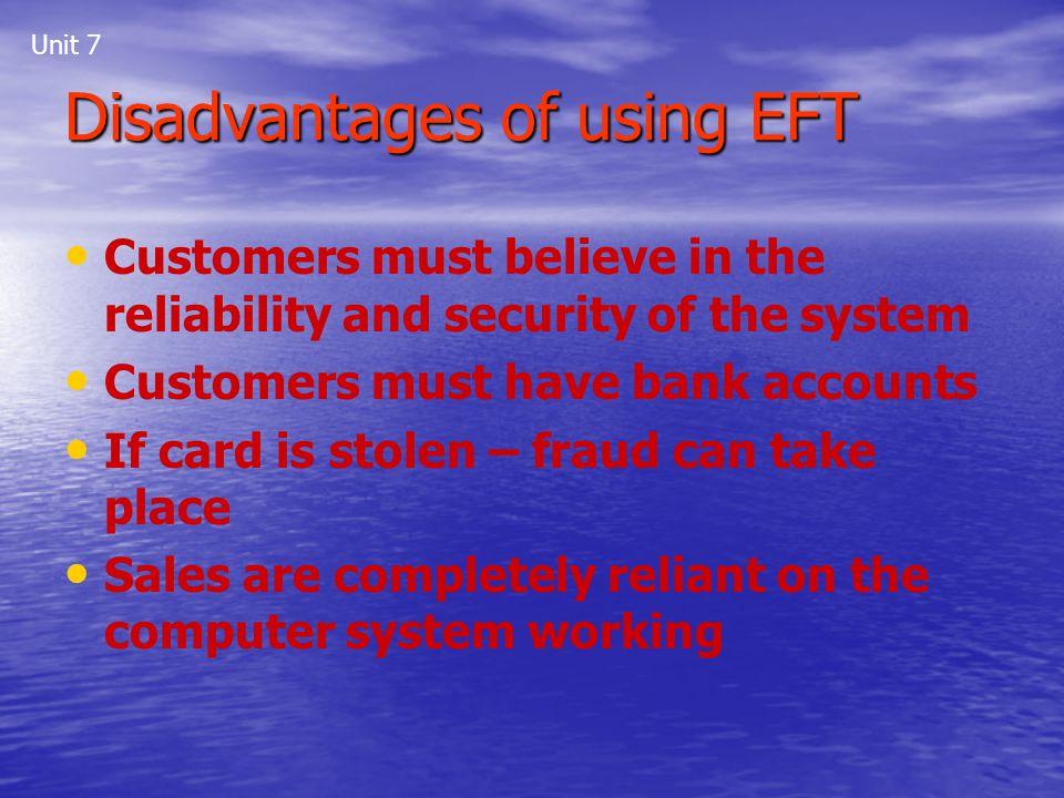 Disadvantages of using EFT