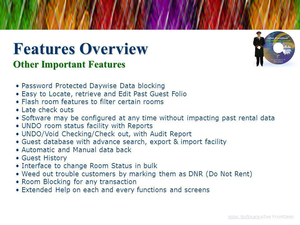 Features Overview Other Important Features