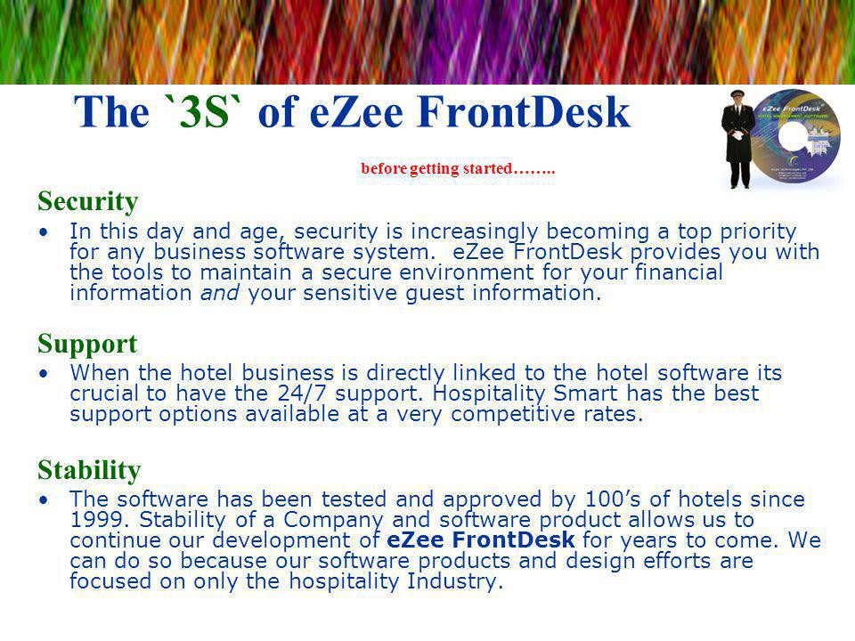 The `3S` of eZee FrontDesk before getting started……..