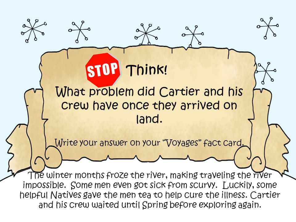 What problem did Cartier and his crew have once they arrived on land.
