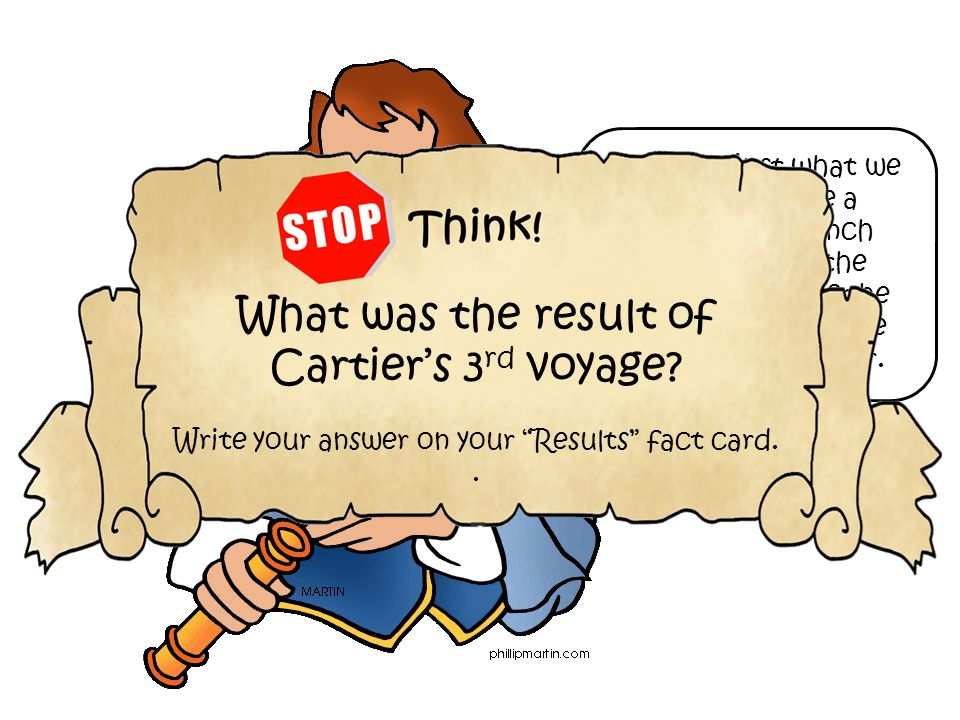 What was the result of Cartier's 3rd voyage