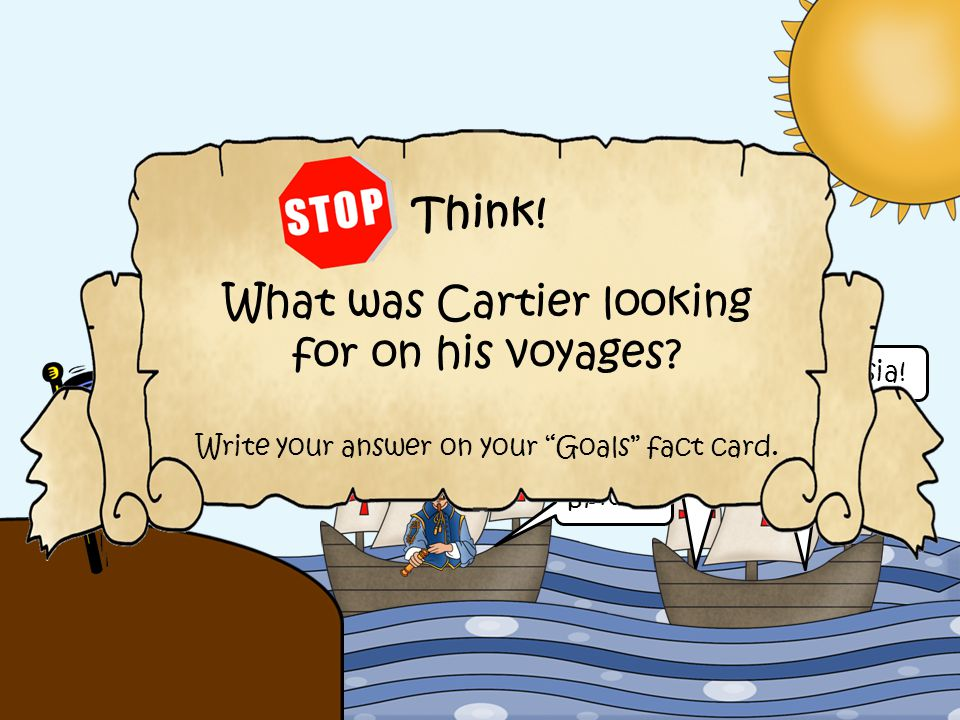 What was Cartier looking for on his voyages