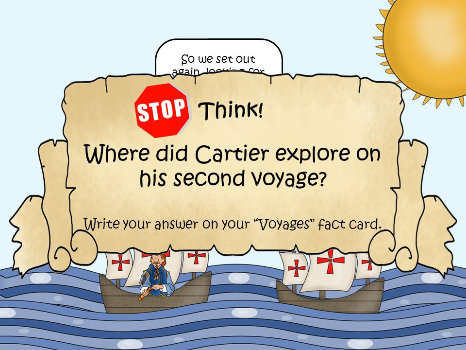 Where did Cartier explore on his second voyage