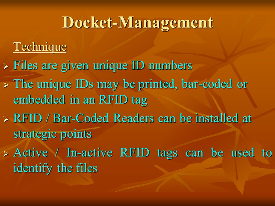 Docket-Management Files are given unique ID numbers