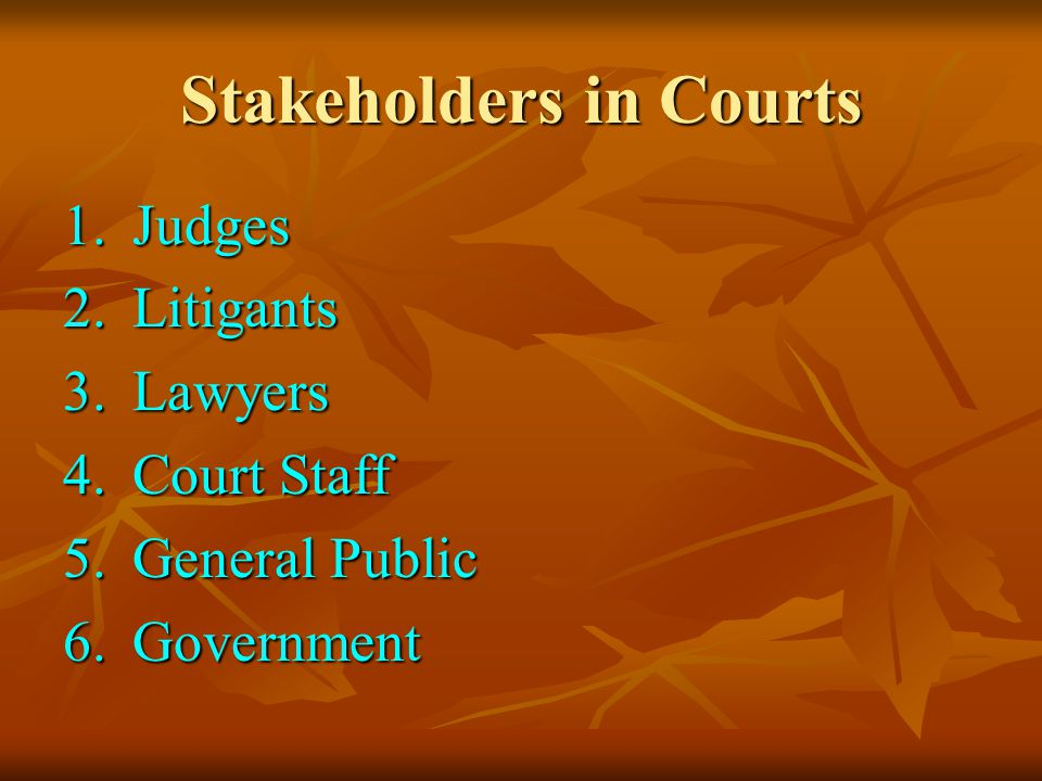 Stakeholders in Courts