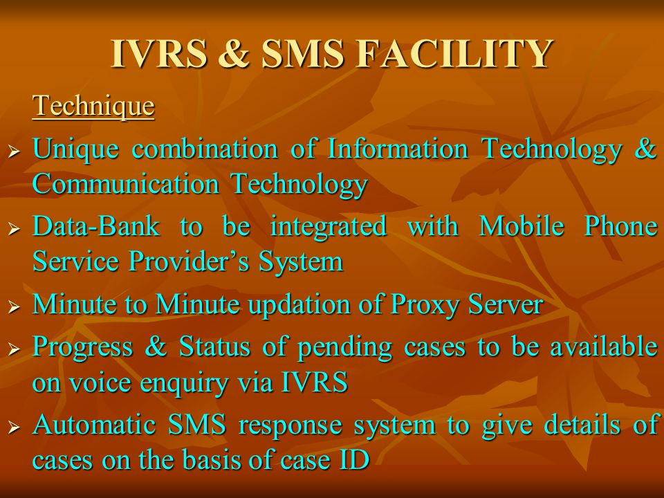IVRS & SMS FACILITY Technique