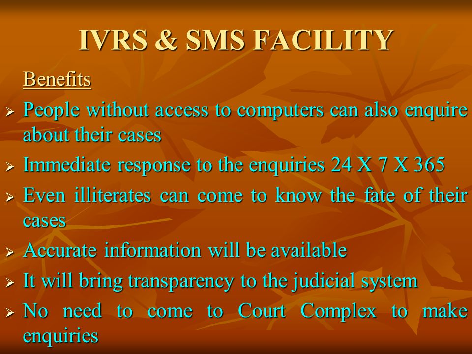 IVRS & SMS FACILITY Benefits