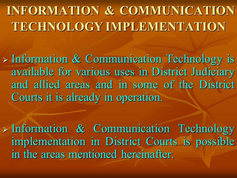 INFORMATION & COMMUNICATION TECHNOLOGY IMPLEMENTATION