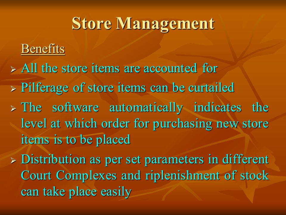Store Management All the store items are accounted for